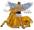 Stargazer's Sun Signs - The Sun In Taurus