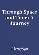 Through Space and Time: A Journey