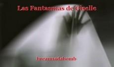 Las Fantasmas de Giselle
