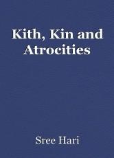 Kith, Kin and Atrocities