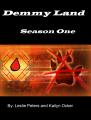 Demmy Land Season One: Episode Two