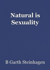 Natural is Sexuality