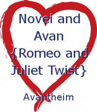 Novei and Avan {Romeo and Juliet Twist}