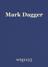 Mark Dagger