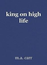 king on high life
