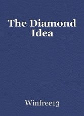 The Diamond Idea