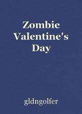 Zombie Valentine's Day