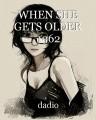 WHEN SHE GETS OLDER 1962