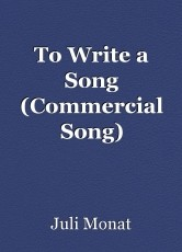 To Write a Song (Commercial Song)