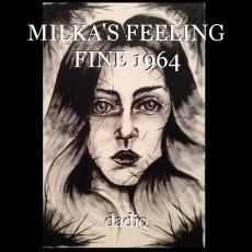 MILKA'S FEELING FINE 1964