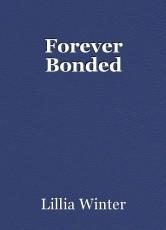 Forever Bonded