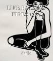 LIKE BALZING FIRES 1967