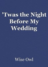 Twas The Night Before My Wedding