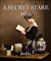 A SECRET STARE 1916