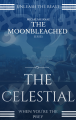 The Moonbleached Series: The Celestial