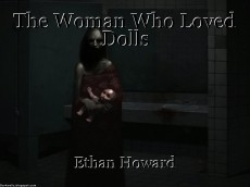 The Woman Who Loved Dolls