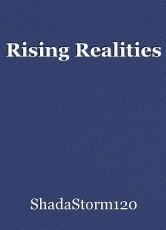 Rising Realities
