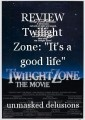 "REVIEW Twilight Zone: ""It's a good life"""