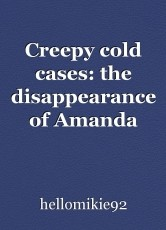 Creepy cold cases: the disappearance of Amanda Stiffler. part 2.