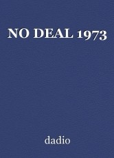 NO DEAL 1973