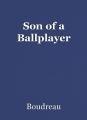 Son of a Ballplayer