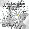 The Silent Sinners (The Bad End Friends Poem)