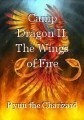 Camp Dragon II: The Wings of Fire