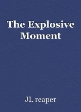 The Explosive Moment