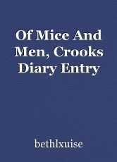 Of Mice And Men, Crooks Diary Entry