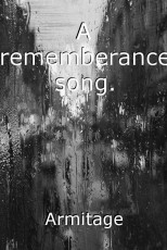 A rememberance song.