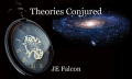 Theories Conjured