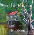 In the Bayou
