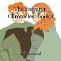 The Farcaryn Chronicles: Book 1
