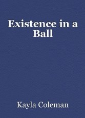 Existence in a Ball