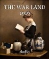 THE WAR LAND 1916