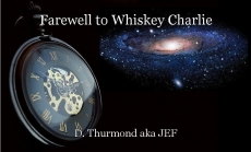 Farewell to Whiskey Charlie