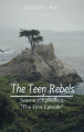The First Episode (The Teen Rebels, Episode 1)