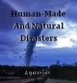 Human-Made And Natural Disasters