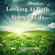 Looking At Both Sides Of Life