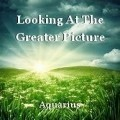 Looking At The Greater Picture