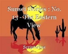 Sunset Stories : No. 13 - The Eastern View