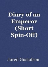 Diary of an Emperor (Short Spin-Off)