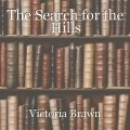 The Search for the Hills