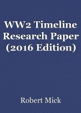 WW2 Timeline Research Paper (2016 Edition)