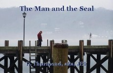 The Man and the Seal