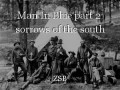 Man In Blue part 2: sorrows of the south