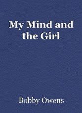 My Mind and the Girl
