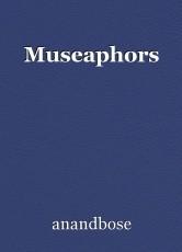 Museaphors