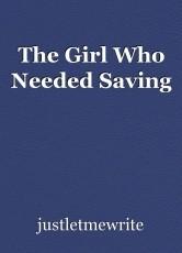 The Girl Who Needed Saving