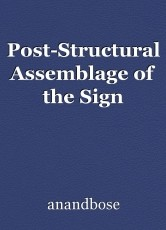 Post-Structural Assemblage of the Sign